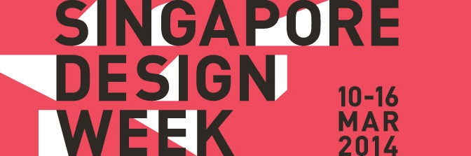 SINGAPORE DESIGN WEEK 2014 – HIGHLIGHTS