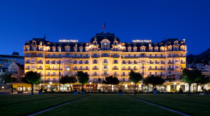 Fairmont Le Montreux Palace – The amazing 5 Star Hotel in Geneve – Switzerland